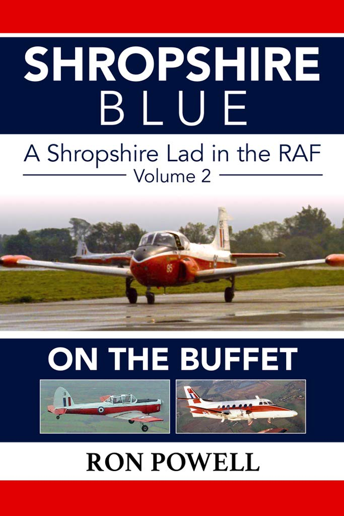 Image OfShropshire Blue, A Shropshire Lad In The RAF, Volume 2, On The Buffet (English Edition)