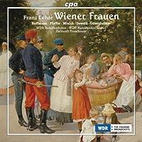 Wiener Frauen by FRANZ LEHAR (2008-01-29)