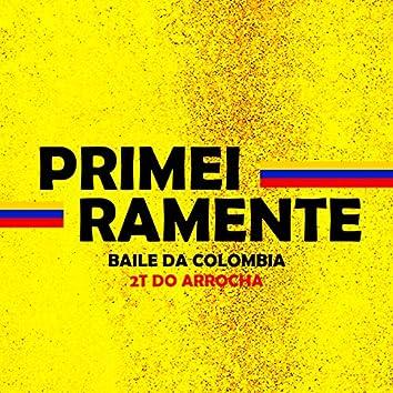 PRIMEIRAMENTE BAILE DA COLOMBIA
