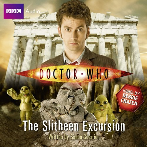 Doctor Who: The Slitheen Excursion                   By:                                                                                                                                 Simon Guerrier                               Narrated by:                                                                                                                                 Debbie Chazen                      Length: 5 hrs and 41 mins     45 ratings     Overall 4.2