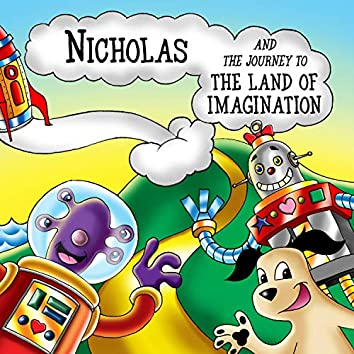 Nicholas and the Journey to the Land of Imagination