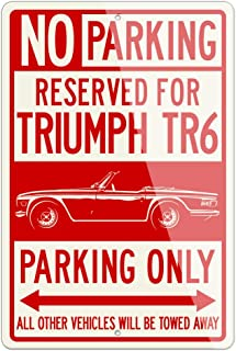 Legend Lines Triumph TR6 Convertible 1969-1976 Reserved Parking Only Aluminum Sign - 12 by 18 inches (1, Large) - Great British Classic Car Gift