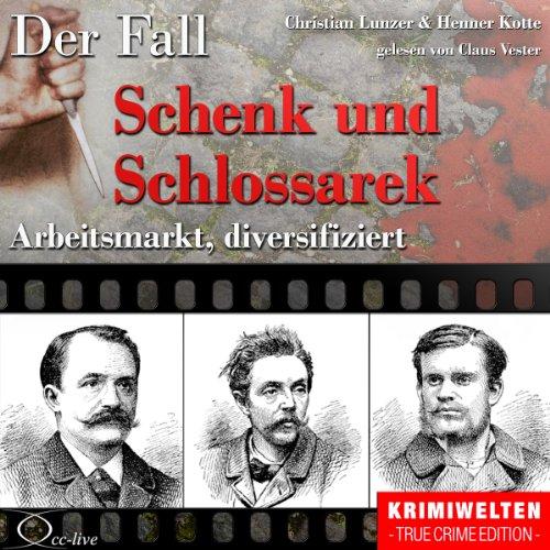 Arbeitsmarkt, diversifiziert: Der Fall Schenk und Schlossarek Titelbild
