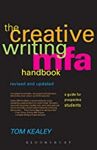 Creative Writing Mfa Handbook: A Guide for Prospective Graduate Students (Revised & Updated)