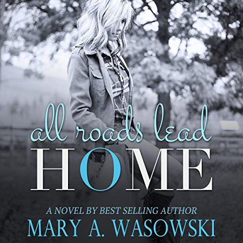 All Roads Lead Home audiobook cover art