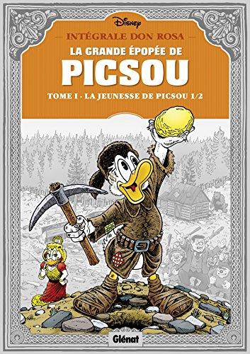 La Grande épopée de Picsou - Tome 01: La Jeunesse de Picsou - 1/2