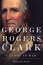 Best george rogers clark books Reviews