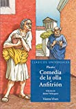 La Comedia De La Olla N/e (Clásicos Universales) - 9788468217703