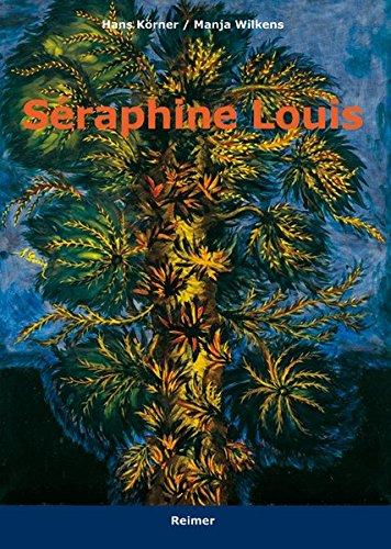 Séraphine Louis 1864–1942: Biographie / Werkverzeichnis; Biographie / Catalogue raisonné