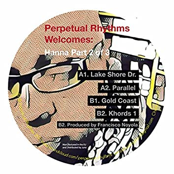 Perpetual Rhythms Welcomes: Hanna (Part 2 of 3)