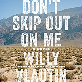 Don't Skip Out on Me     A Novel              De :                                                                                                                                 Willy Vlautin                               Lu par :                                                                                                                                 Willy Vlautin                      Durée : 8 h et 5 min     1 notation     Global 5,0
