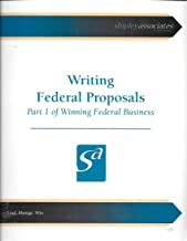 Writing Federal Proposals & Managing Federal Proposals: Part 1 & 2 of Winning Federal Business