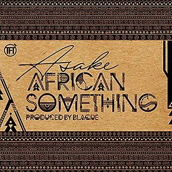 African Something
