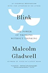 Blink: The Power of Thinking Without Thinking (English Edition) eBook Kindle