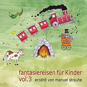 Fantasiereisen für Kinder, Vol. 3