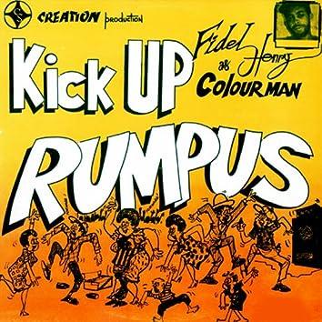 Kick Up Rumpus