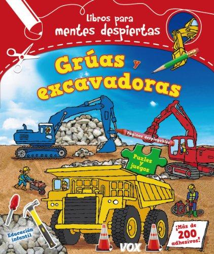 Mentes despiertas. Grúas y excavadoras (Vox - Infantil / Juvenil - Castellano...