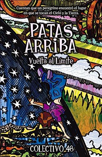 Patas arriba: Vuelta al Límite (Literatura infantil... para mayores de 30 años. Pack completo) eBook: 46, Colectivo: Amazon.es: Tienda Kindle