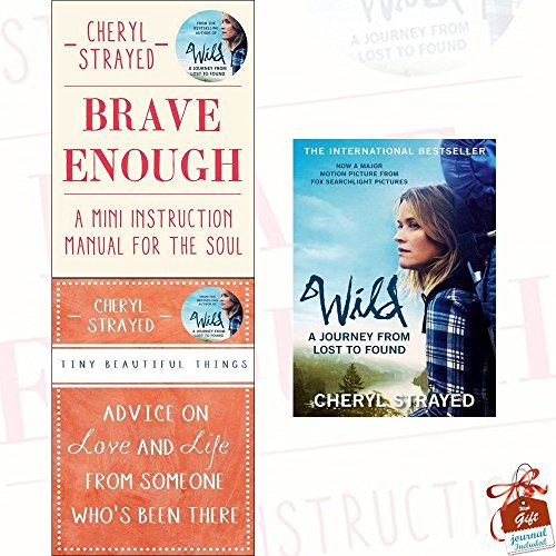 Cheryl Strayed Collection 3 Books Set (Brave Enough [Hardcover], Tiny Beautiful Things,Wild)