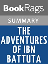 Summary & Study Guide The Adventures of Ibn Battuta by Ross E. Dunn