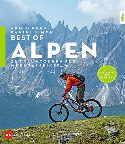 Best-of Alpen: 25 Traumtouren für Mountainbiker