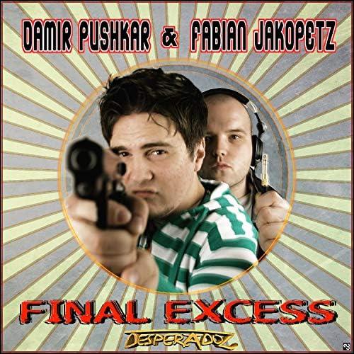 Damir Pushikar & Fabian Jakopetz