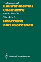 Reactions and Processes: Volume 2 (The Handbook of Environmental Chemistry)