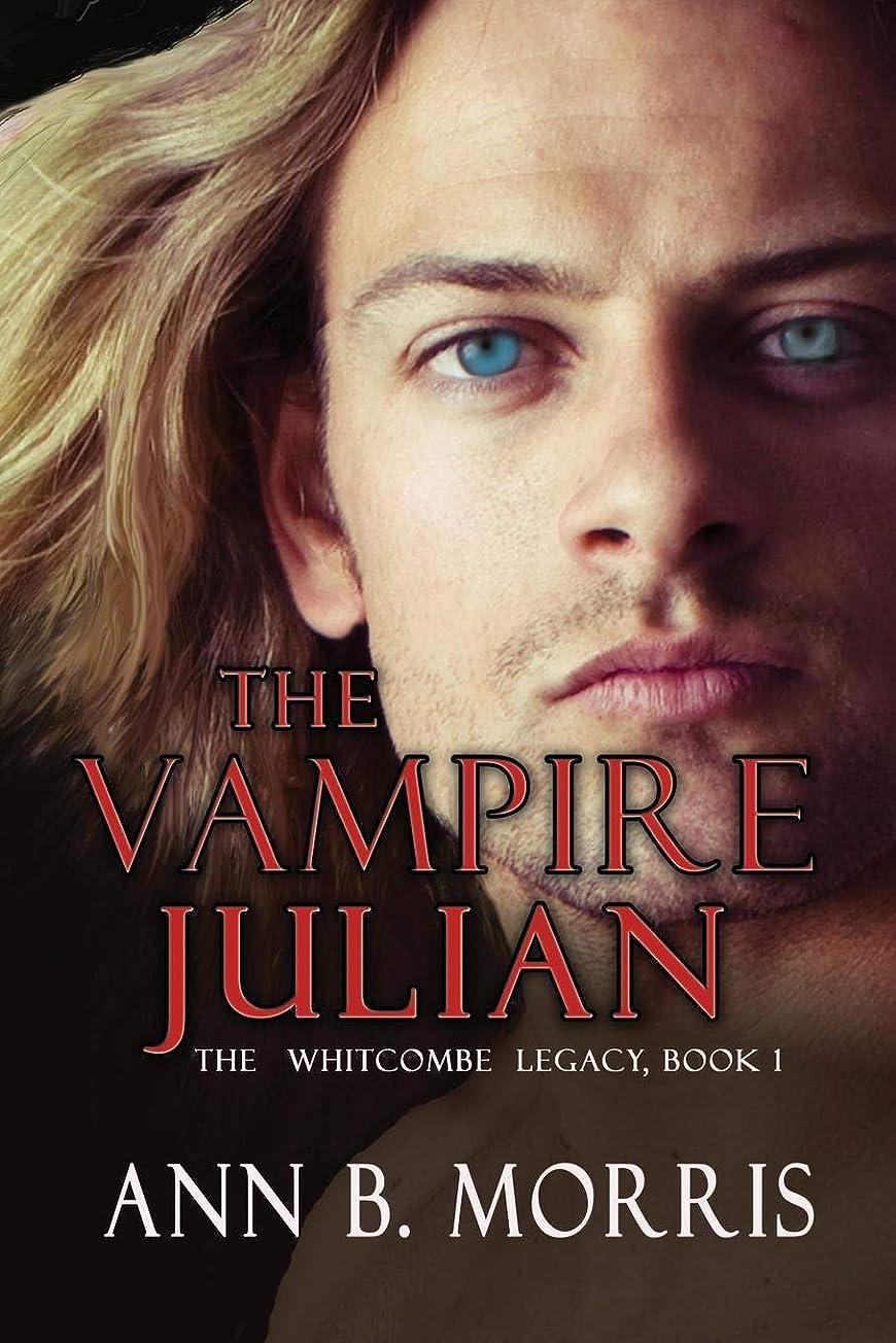 びん里親惑星The Vampire Julian (The Whitcombe Legacy)