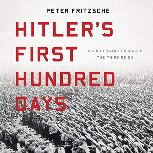 Hitler's First Hundred Days audiobook cover art