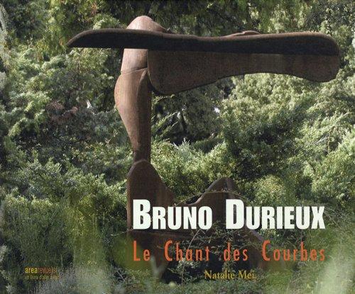 Bruno Durieux: Le Chant des Courbes