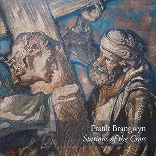 Frank Brangwyn: Stations of the Cross
