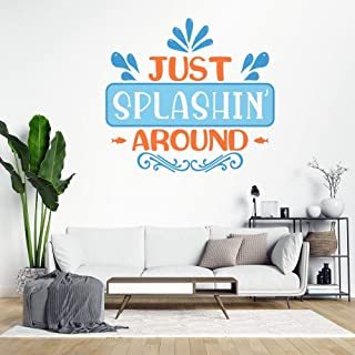 Just Splashin Around Wall Decals Vinyl Wall Art Stickers for Living Room Bedroom for Girls Boys Kids Inspiratinal Quotes S...