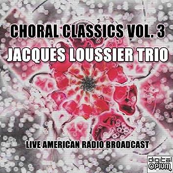 Choral Classics Vol. 3