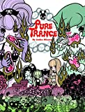 Pure trance: Hardcover Edition