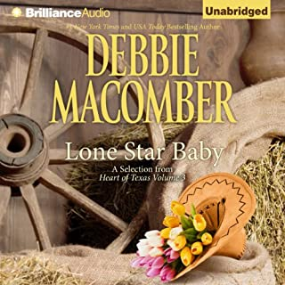 Lone Star Baby     Heart of Texas, Book 6              Written by:                                                                                                                                 Debbie Macomber                               Narrated by:                                                                                                                                 Natalie Ross                      Length: 5 hrs and 30 mins     Not rated yet     Overall 0.0
