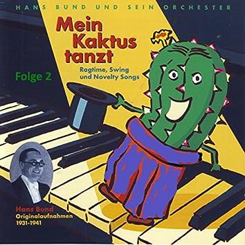 Mein Kaktus tanzt, Vol. 2