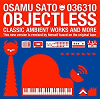 OBJECTLESS(2017 REMASTERED EDITION)