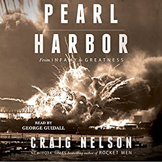 Pearl Harbor     From Infamy to Greatness              Auteur(s):                                                                                                                                 Craig Nelson                               Narrateur(s):                                                                                                                                 George Guidall                      Durée: 18 h et 55 min     3 évaluations     Au global 4,7