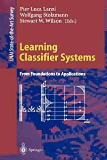 Learning Classifier Systems: From Foundations to Applications