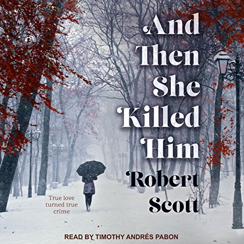 And Then She Killed Him audiobook cover art