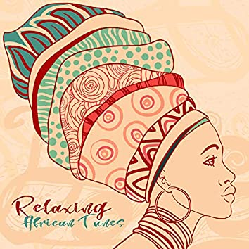 Relaxing African Tunes - Jungle Sounds, Shamanic Drums, African Relaxation Melodies to Rest and De-stress
