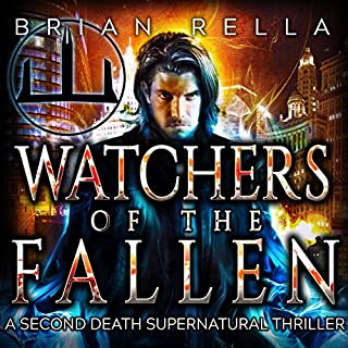 Watchers of the Fallen     Second Death, Book 1              By:                                                                                                                                 Brian Rella                               Narrated by:                                                                                                                                 Todd Menesses                      Length: 6 hrs and 56 mins     1 rating     Overall 4.0