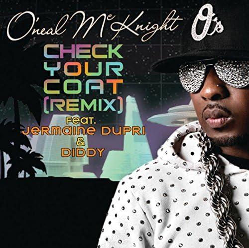 "O'Neal McKnight feat. Jermaine Dupri & Sean ""Diddy"" Combs"