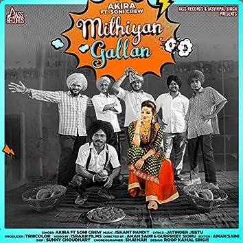 Mithiyan Gallan (feat. Soni Crew)
