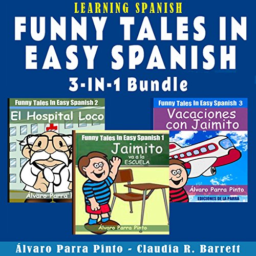 Learning Spanish: Funny Tales in Easy Spanish (3-in-1 Bundle) cover art