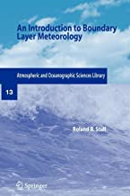 An Introduction to Boundary Layer Meteorology (Atmospheric Sciences Library)