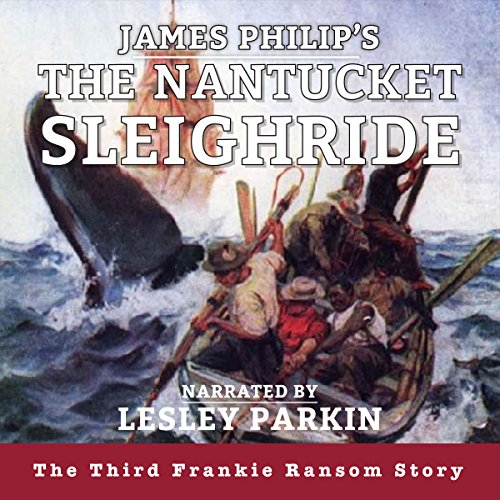 The Nantucket Sleighride audiobook cover art