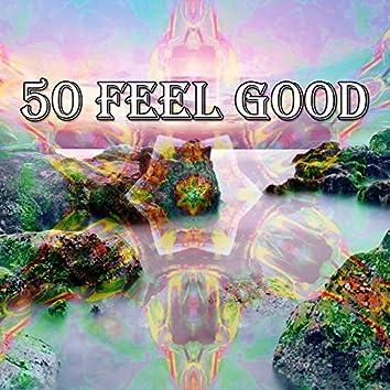 50 Feel Good
