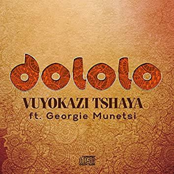 Dololo (feat. Georgie Munetsi)