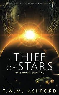 Thief of Stars: (Final Dawn Series, Book 2)